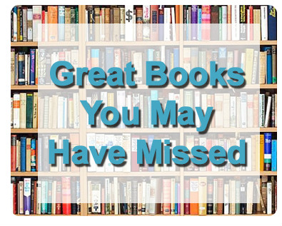Great Books You May Have Missed