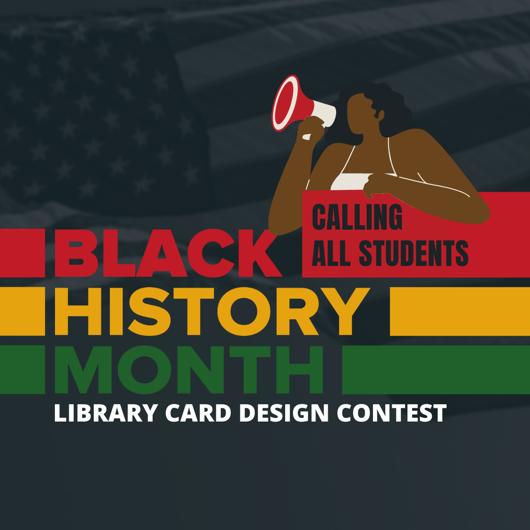 Calling all students for Black History Month Library Card Design Contest