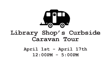 Library Shop Curbside Caravan Tour